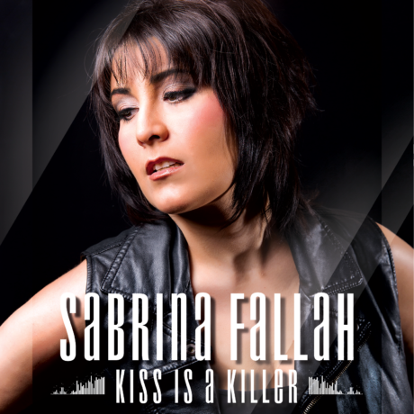 "Sabrina Fallah – Update On My Upcoming EP ""Kiss Is A Killer"""